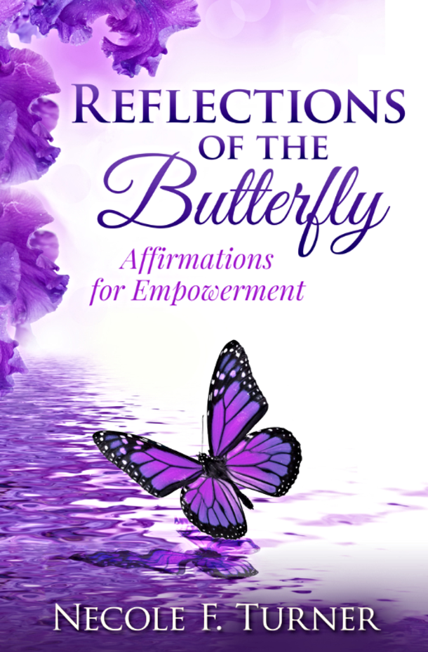 Reflections of the Butterfly: Affirmations for Empowerment